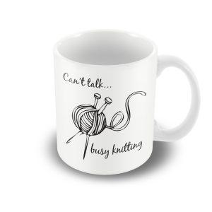 Can't talk…busy knitting! – Printed Mug