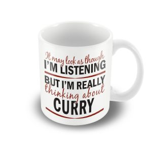 I'm thinking about Curry – funny printed mug