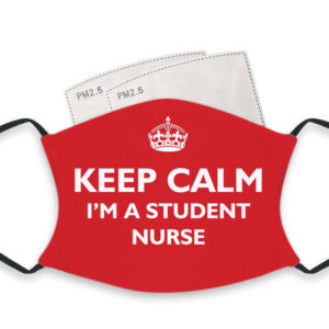 Keep Calm I'm A Student Nurse – Adult Face Masks – 2 Filters Included