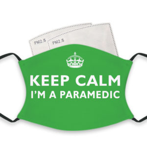 Keep Calm I'm A Paramedic – Adult Face Masks – 2 Filters Included