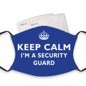 Keep Calm I'm A Security Guard – Adult Face Masks – 2 Filters Included