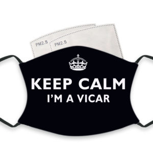 Keep Calm I'm A Vicar – Adult Face Masks – 2 Filters Included