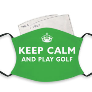 Keep Calm And Play Golf – Adult Face Masks – 2 Filters Included