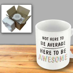 Not here to be average, here to be awsome rainbow – Printed Mug