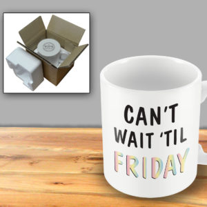 Can't wait 'til Friday Rainbow Text – Printed Mug