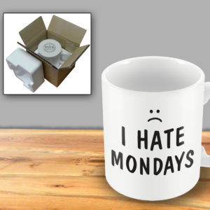 I Hate Mondays – Printed Mug