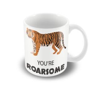 You're Roarsome – Printed Mug