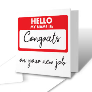 Congrats On Your New Job – New Job Greetings Card