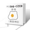 I'm So Egg-Cited Congratulations Greetings Card