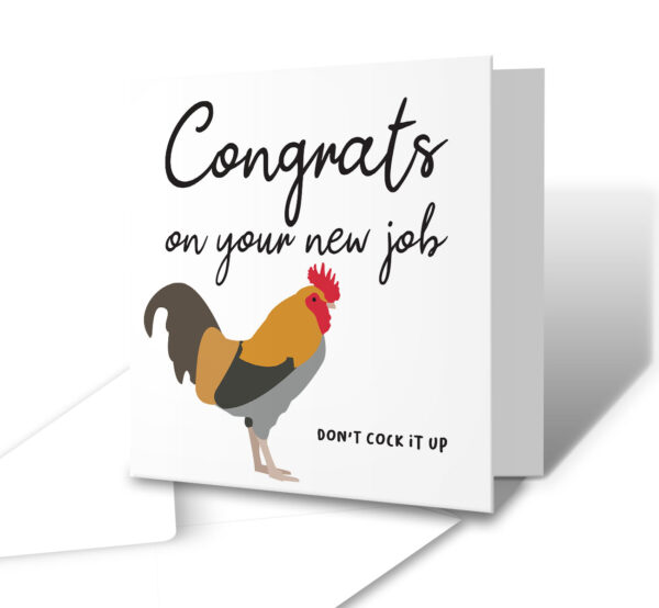 Don't Cock It Up New Job Greetings Card