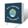 Best Teacher In The World Teacher Greetings Card