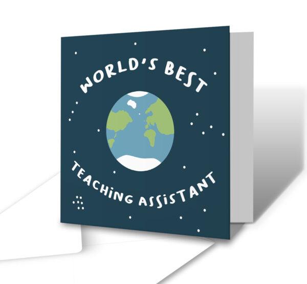 World's Best Teaching Assistant Teacher Greetings Card