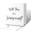 Will You Be A Bridesmaid? Wedding Greetings Card