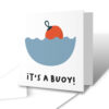 It's A Buoy! New Baby Greetings Card