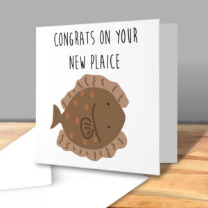 Congrats On Your New Plaice – New Home Greetings Card