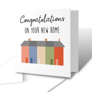 Congratulations On Your New Home – New Home Greetings Card