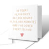 I've Loved Every Second 30 Years Anniversary Greetings Card