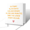 I've Loved Every Second 50 Years Anniversary Greetings Card