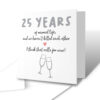 25 Years Of Not Killing Each Other Anniversary Card