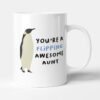 You're A Flipping Awesome Aunt Gift Mug