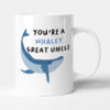 You're A Whaley Great Uncle Gift Mug