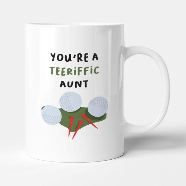 You're A Teeriffic Aunt Golf Gift Mug