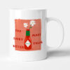you make everything better anniversary gift mug