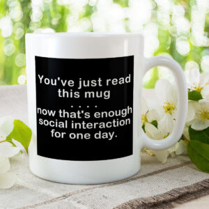 You've Just Read This Mug – Now That's Enough Social Interaction and Coast – Mug and Coaster Set