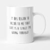 Life Is Just A Stage I'm Going Through Funny Birthday Gift Mug