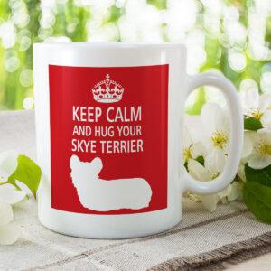 Keep Calm And Hug Your Skye Terrier – Dog Mug