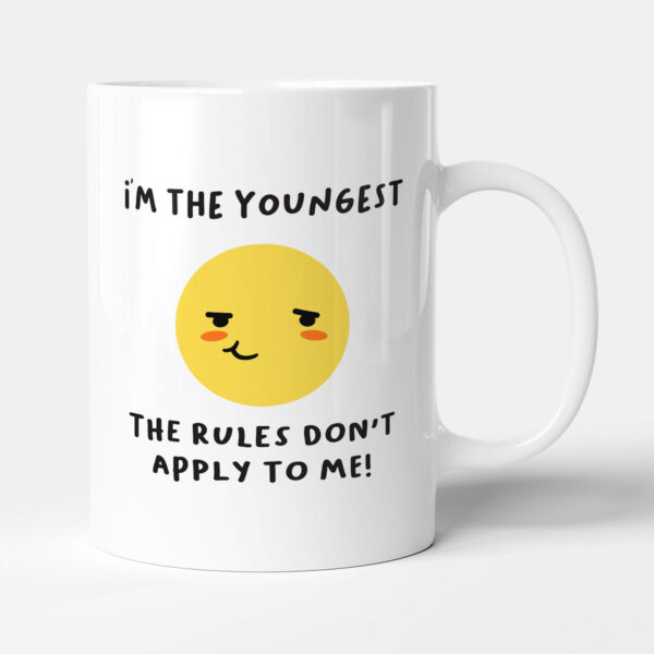 I'm The Youngest - Birthday Gift Mug
