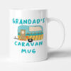 Grandad's Caravan Mug - Birthday Gift Mug