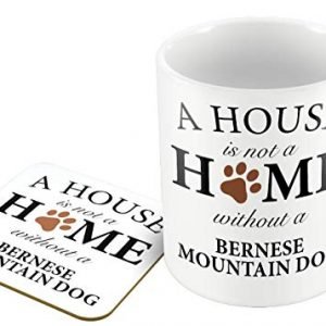 A House is Not A Home Without A Bernese Mountain Dog – Mug and Coaster Set