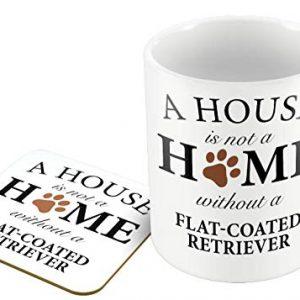A House is Not A Home Without A Flat-Coated Retriever – Mug and Coaster Set