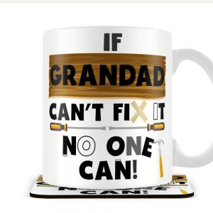 If Grandad Can't Fix It No One Can – Mug and Coaster Set
