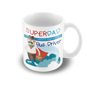 SuperDad Cleverly disguised as a Bus Driver mug – Fathers Day Mug