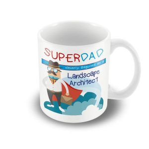 SuperDad Cleverly disguised as a Landscape Architect mug – Fathers Day Mug