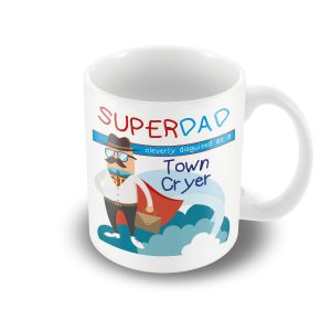 SuperDad Cleverly disguised as a Town Cryer mug – Fathers Day Mug