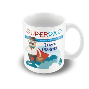 SuperDad Cleverly disguised as a Town Planner mug – Fathers Day Mug